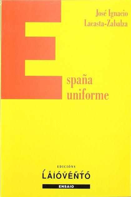 ESPAÑA UNIFORME (LAIOVENTO Nº146)