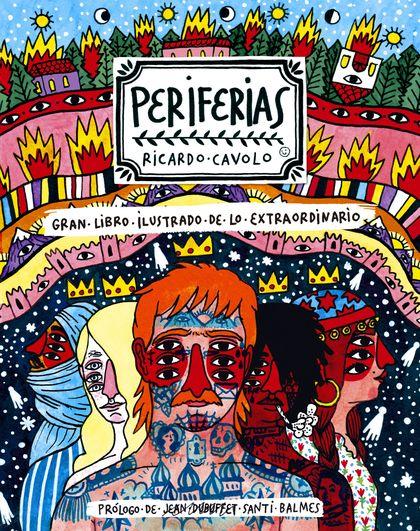 PERIFERIAS. GRAN LIBRO ILUSTRADO DE LO EXTRAORDINARIO