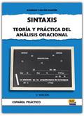 SINTAXIS TEORIA Y PRACTICA DEL ANALISIS ORACIONAL
