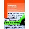 DIAGNÒSTIC EN EDUCACIÓ