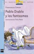 PABLO DIABLO Y LOS FANTASMAS