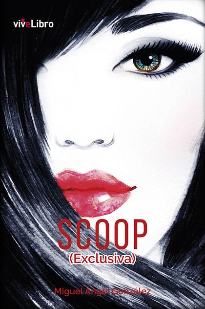 SCOOP (EXCLUSIVA)
