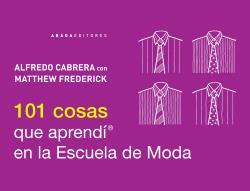 101 COSAS QUE APRENDÍ EN LA ESCUELA DE MODA.