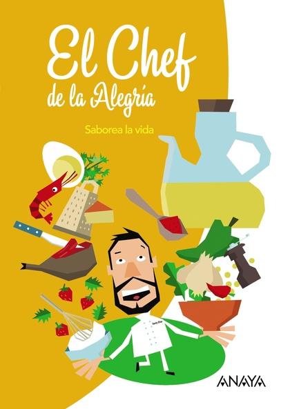 EL CHEF DE LA ALEGRÍA..