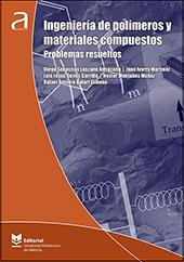 Ingeniería de polímeros y materiales compuestos: