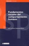 FUNDAMENTOS SOCIALES DEL COMPORTAMIENTO HUMANO