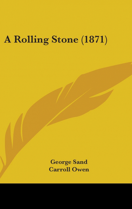 A ROLLING STONE (1871)