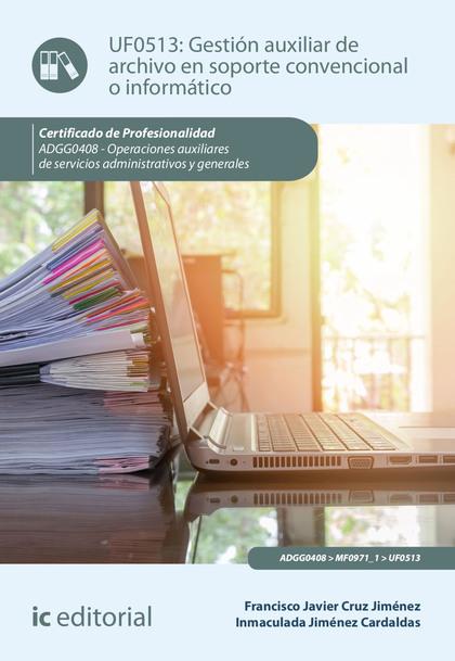 Gestión auxiliar de archivo en soporte convencional o informático (((2019)))
