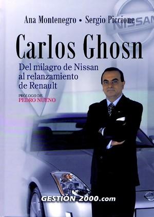 CARLOS GHOSN: DEL MILAGRO DE NISSAN AL RELANZAMIENTO DE RENAULT