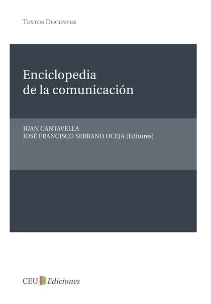 ENCICLOPEDIA DE LA COMUNICACIÓN