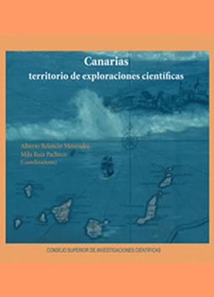 CANARIAS, TERRITORIO DE EXPLORACIONES CIENTÍFICAS : PROYECTO HUMBOLDT : EXPEDICIONES CIENTÍFICA