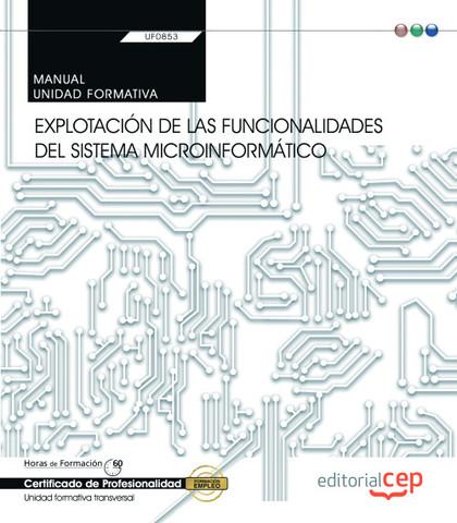 MANUAL. EXPLOTACIÓN DE LAS FUNCIONALIDADES DEL SISTEMA MICROINFORMÁTICO (TRANSVE.