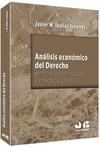 ANÁLISIS ECÓNOMICO DEL DERECHO : MÉTODO, INVESTIGACIÓN Y PRÁCTICA JURÍDICA