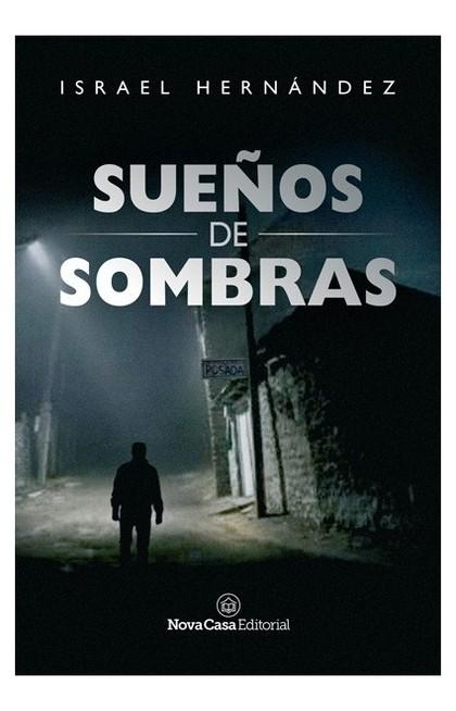 SUEÑOS DE SOMBRAS.
