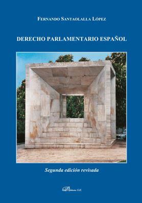 DERECHO PARLAMENTARIO ESPAÑOL.