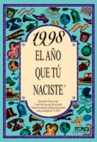 1998, EL AÑO QUE TÚ NACISTE
