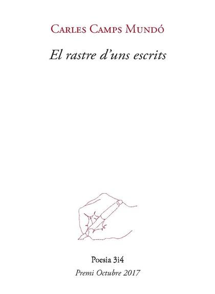RASTRE D´UNS ESCRITS, EL (PREMI OCTUBRE DE POESIA 2017).