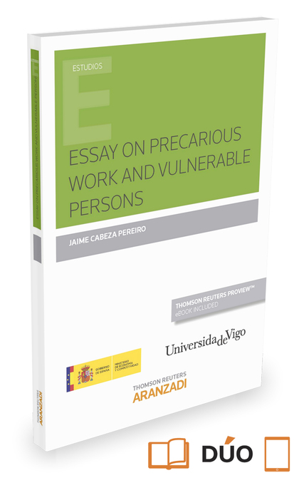 ESSAY ON PRECARIOUS WORK AND VULNERABLE PERSONS (PAPEL + E-BOOK).