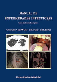 MANUAL DE ENFERMEDADES INFECCIOSAS. TERCERA EDICIÓN REVISADA Y AMPLIADA.