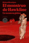 EL MONSTRUO DE HAWKLINE: UN WESTERN GÓTICO. UN WESTERN GÓTICO
