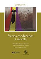 VERSOS CONDENADOS A MUERTE EN LA PRISIÓN PROVINCIAL DE CASTELLÓN 1939-1940.