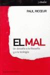 EL MAL: UN DESAFÍO A LA FILOSOFÍA Y A LA TEOLOGÍA