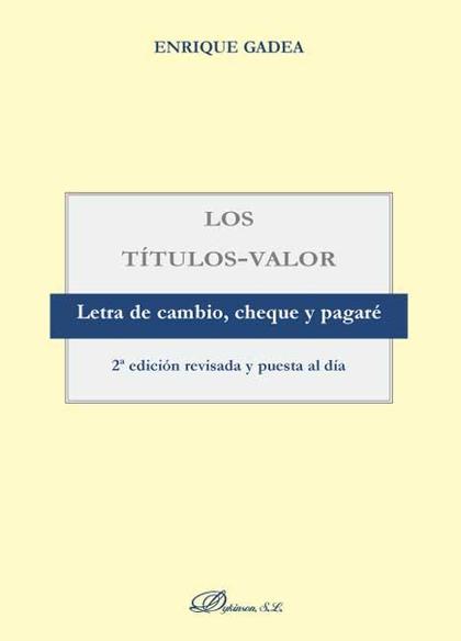 Los títulos valor. 2ª ed