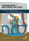GUARNECIDOS Y ENLUCIDOS CON YESO: CONFECCIÓN DE GUARNECIDOS A BUENA VISTA Y MAESTREADOS, CON YE