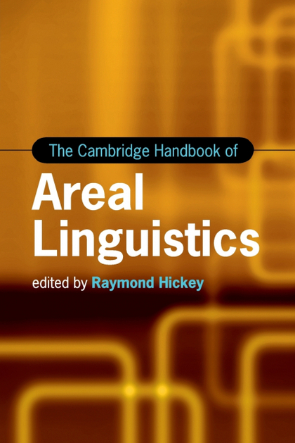 THE CAMBRIDGE HANDBOOK OF AREAL LINGUISTICS
