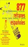 877 REFRANES ESPAÑOLES CON SU CORRESPONDENCIA CATALANA, GALLEGA, VASCA