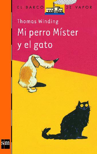 MI PERRO MÍSTER Y EL GATO