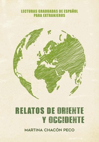 RELATOS DE ORIENTE Y OCCIDENTE.