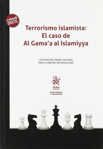 TERRORISMO ISLAMISTA: EL CASO DE AL GAMA´A AL ISLAMIYYA.