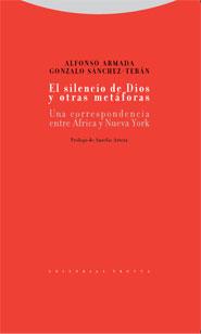 EL SILENCIO DE DIOS Y OTRAS METÁFORAS. UNA CORRESPONDENCIA ENTRE AFRICA Y NUEVA YORK