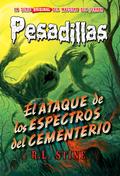 EL ATAQUE DE LOS ESPECTROS DEL CEMENTERIO. PESADILLAS, 28