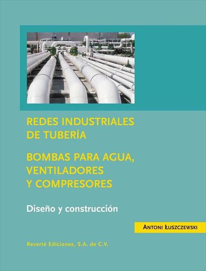 REDES INDUSTRIALES DE TUBERÍAS