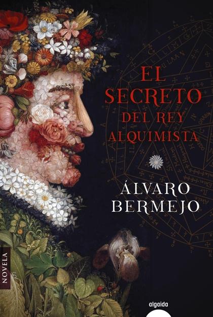 EL SECRETO DEL REY ALQUIMISTA.