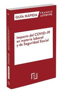 MANUAL IMPACTO DEL COVID-19 EN MATERIA LABORAL Y DE SEG SOCIAL.