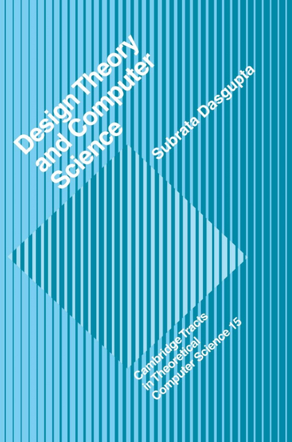 DESIGN THEORY AND COMPUTER SCIENCE