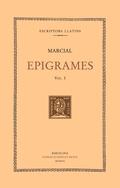 EPIGRAMES, VOL. I: ESPECTACLES: LLIBRES I-IV.