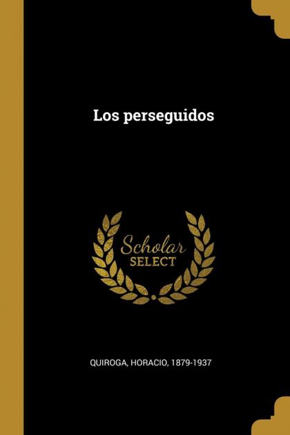 LOS PERSEGUIDOS.
