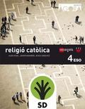 SD PROFESOR. RELIGIÓ CATÒLICA. 4 ESO. ÁGORA.