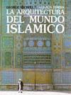La arquitectura del mundo islámico