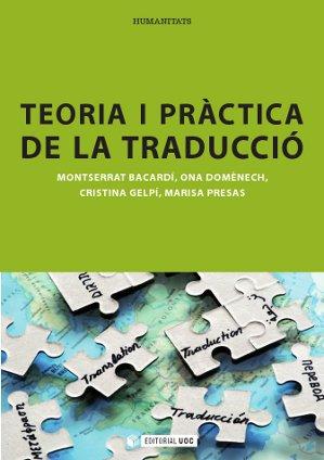 TEORIA I PRÀCTICA DE LA TRADUCCIÓ.