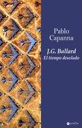 J.G. BALLARD. EL TIEMPO DESOLADO