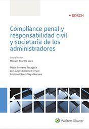 COMPLIANCE PENAL Y RESPONSABILIDAD CIVIL SOCIETARIA ADMINIS