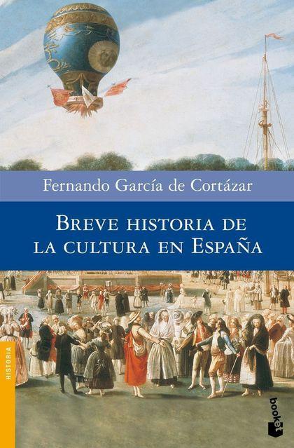 BREVE HISTORIA DE LA CULTURA DE ESPAÑA