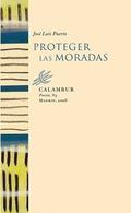 PROTEGER LAS MORADAS.