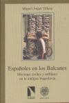 ESPAÑOLES BALCANES