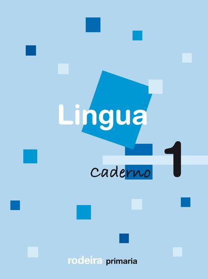 LINGUA, 1 EDUCACIÓN PRIMARIA, 1 CICLO. CADERNO